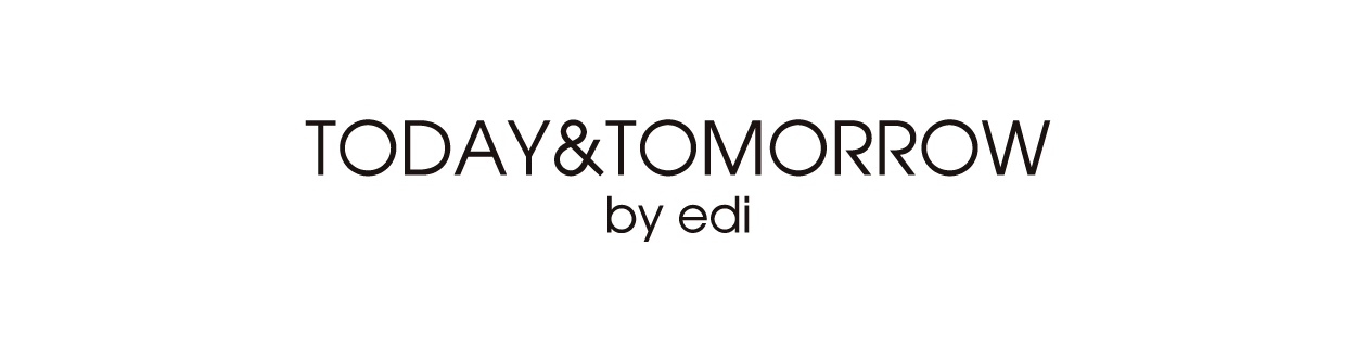 Today&Tommorow by edi